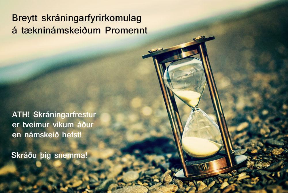 Breytt skráningarfyrirkomulag á tækninámskeiðum Promennt- Skráningarfrestur
